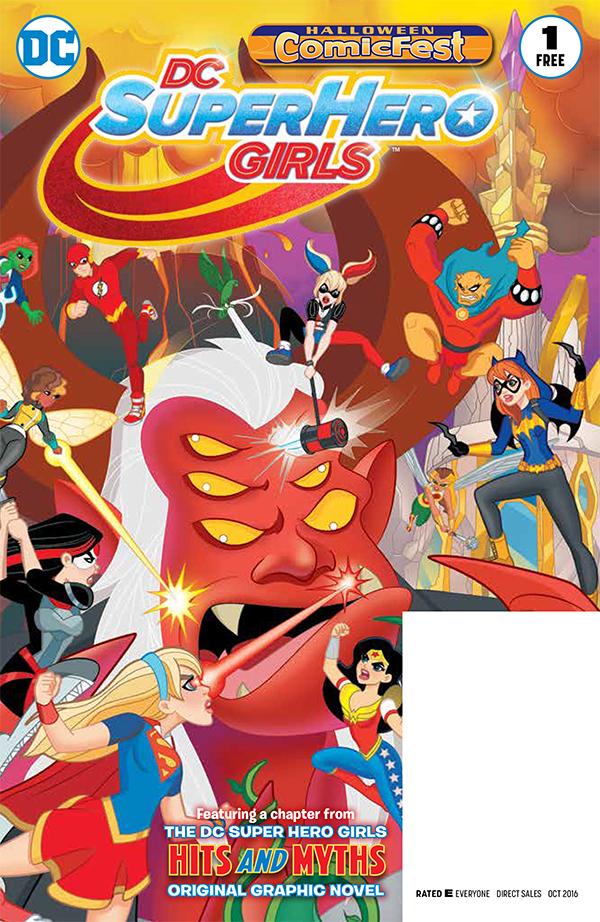 JUL160026 - HCF 2016 DC SUPER HERO GIRLS #1 - Halloween Comic Fest